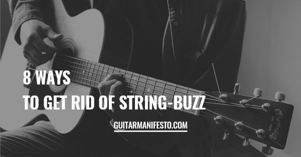 how to get rid of string buzz